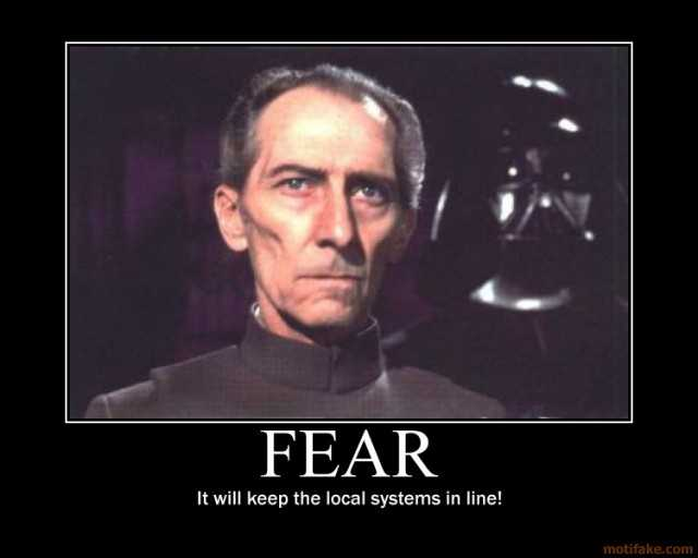 fear-it-will-keep-the-local-systems-in-line-demotivational-poster-1265754245