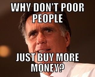 why-dont-poor-people-just-buy-more-money